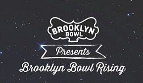 BrooklynBowlRising_tickets_medium.jpg