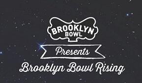 BrooklynBowlRising_tickets_medium.jpg
