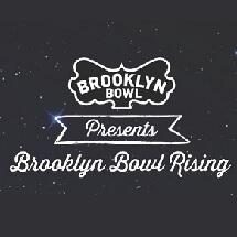 BrooklynBowlRising_tickets_small.jpg